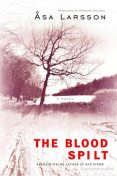 The Blood Spilt, Åsa Larsson