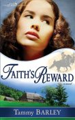 Faith's Reward, Tammy Barley