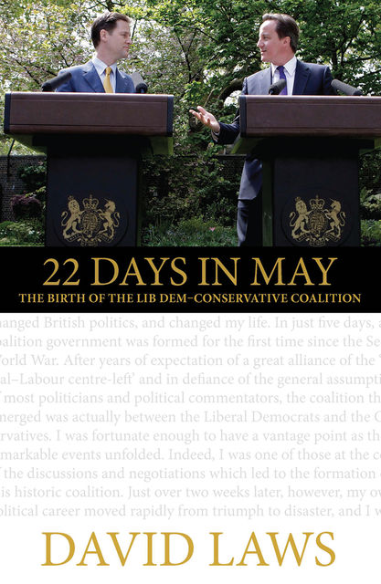 22 Days in May, David Laws