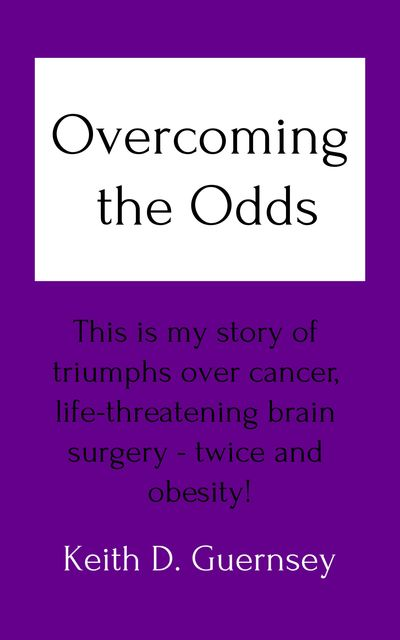 Overcoming the Odds, Keith Guernsey