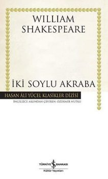 İki Soylu Akraba, William Shakespeare, John Fletcher