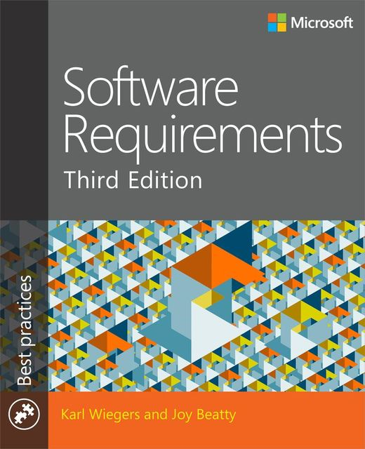 Software Requirements, Karl Wiegers, Joy Beatty