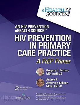 HIV Prevention in Primary Care Practice, FNP-C, AAHIVS, Andrea Jefferson-Saboor, Gregory Felzien