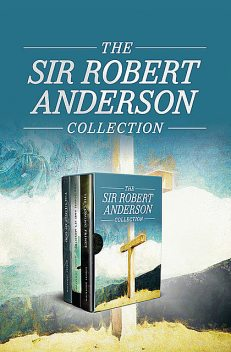 The Sir Robert Anderson Collection, Sir Robert Anderson