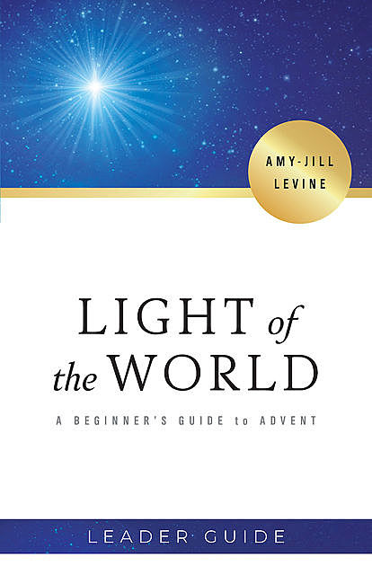 Light of the World Leader Guide, Amy-Jill Levine