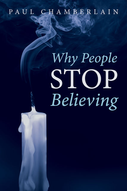 Why People Stop Believing, Paul Chamberlain