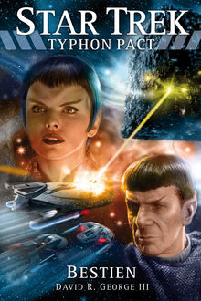 Star Trek – Typhon Pact 3: Bestien, David R. George III