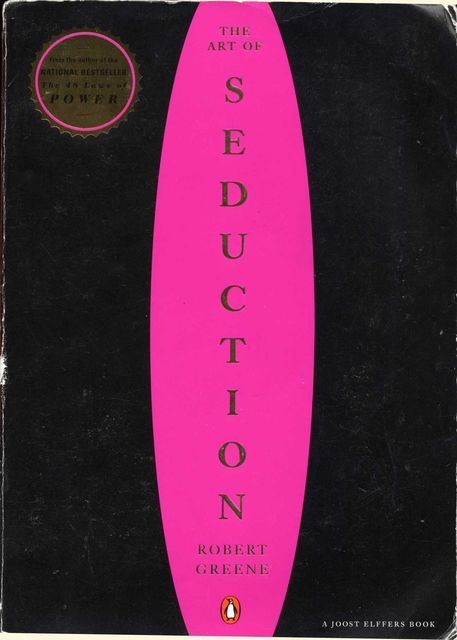 The Art of Seduction, Robert Greene