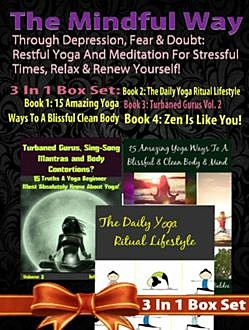 Restful Yoga & Meditation For Stressful Times, Relax & Renew, Juliana Baldec