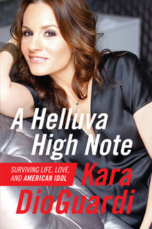 A Helluva High Note, Kara DioGuardi