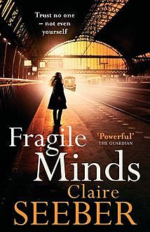 The Girl with the Fragile Mind, Claire Seeber