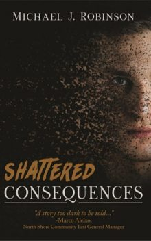 Shattered Consequences, Michael Robinson
