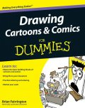 Drawing Cartoons and Comics For Dummies, Brian Fairrington