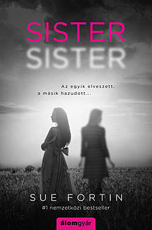 Sister sister, Sue Fortin