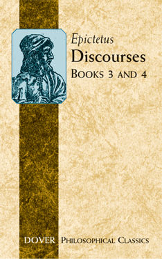 Discourses (Books 3 and 4), Epictetus