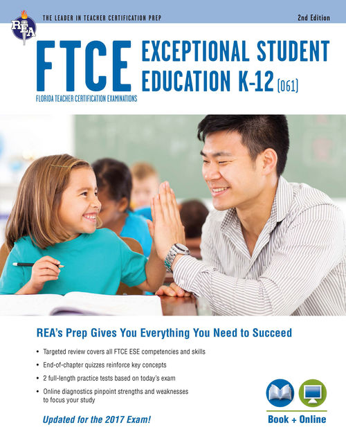 FTCE Exceptional Student Education K-12 (061) Book + Online 2e, Ken Springer, Nancy Ann Tattner