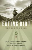 Eating Dirt, Charlotte Gill