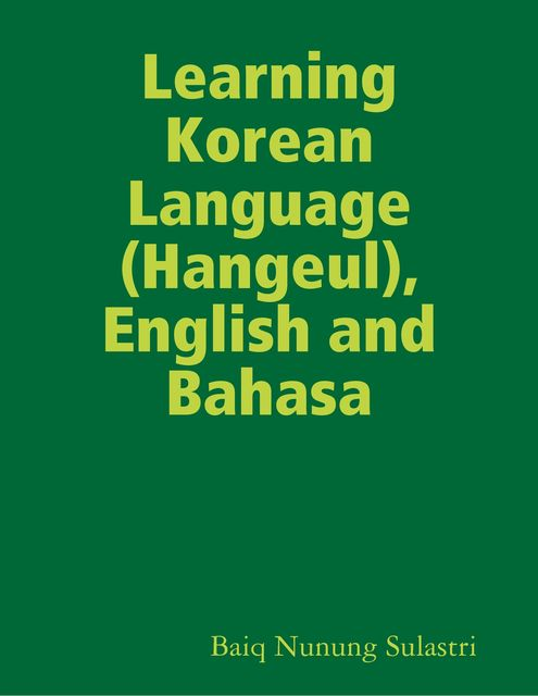 Learning Korean Language, English and Bahasa, Baiq Nunung Sulastri