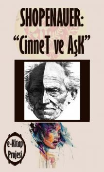 Cinnet ve Ask, Arthur Shopenauer