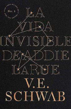 La vida invisible de Addie LaRue (Umbriel narrativa) (Spanish Edition), V.E. Schwab