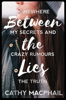Between the Lies, Cathy MacPhail