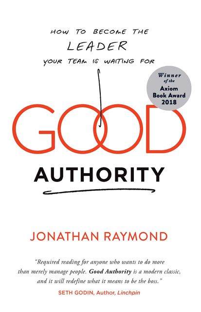 Good Authority, Jonathan Raymond