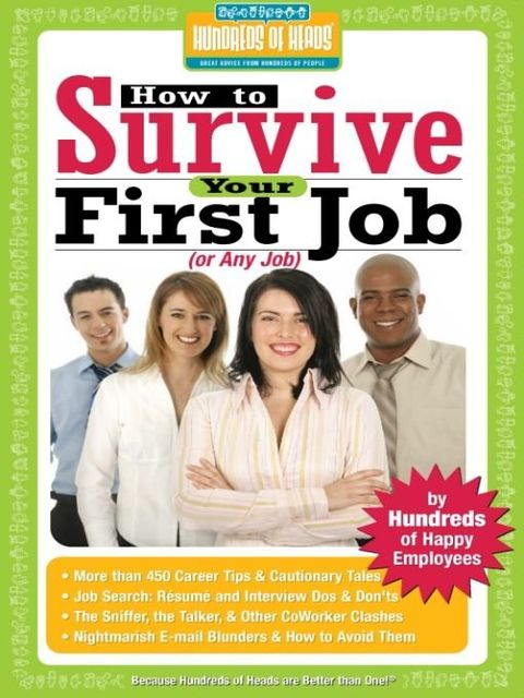 How to Survive Your First Job or Any Job, Ricki Frankel
