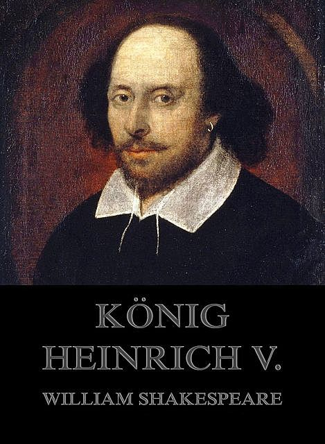 König Heinrich V, William Shakespeare