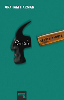 Dante's Broken Hammer, Graham Harman