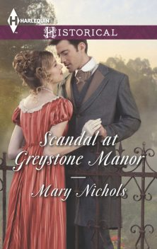 Scandal at Greystone Manor, Mary Nichols