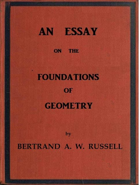 An essay on the foundations of geometry, Bertrand Russell