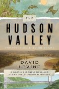 The Hudson Valley: The First 250 Million Years, David Levine