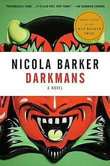 Darkmans, Nicola Barker