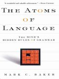 The Atoms of Language, Mark Baker
