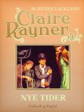 Nye tider, Claire Rayner