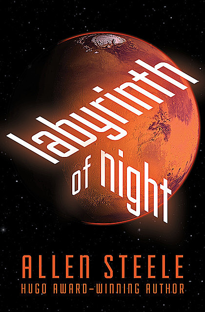 Labyrinth of Night, Allen Steele