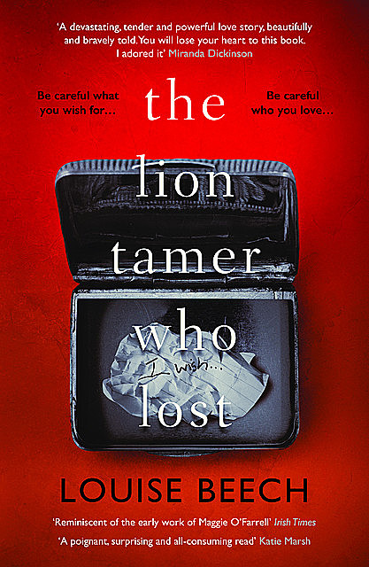 The Lion Tamer Who Lost, Louise Beech