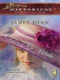 Courting Miss Adelaide, Janet Dean