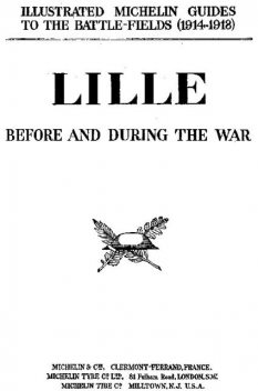 Lille Before and During the War, Pneu Michelin