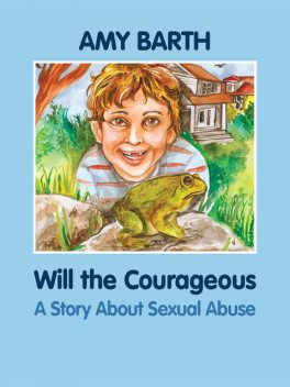 Will the Courageous, Amy Barth