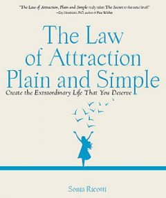 The Law of Attraction, Plain and Simple, Sonia Ricotti