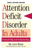 Attention Deficit Disorder In Adults, Lynn Weiss