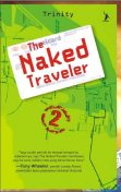 The Naked Traveler 2, Karya Trinity