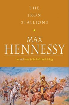 The Iron Stallions, Max Hennessy