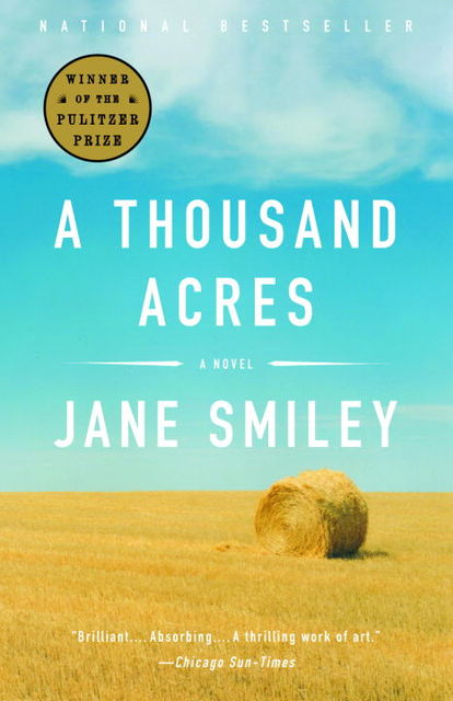 A Thousand Acres: A Novel, Jane Smiley