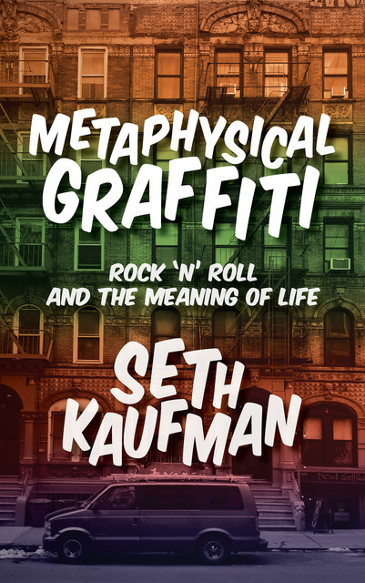 Metaphysical Graffiti, Seth Kaufman