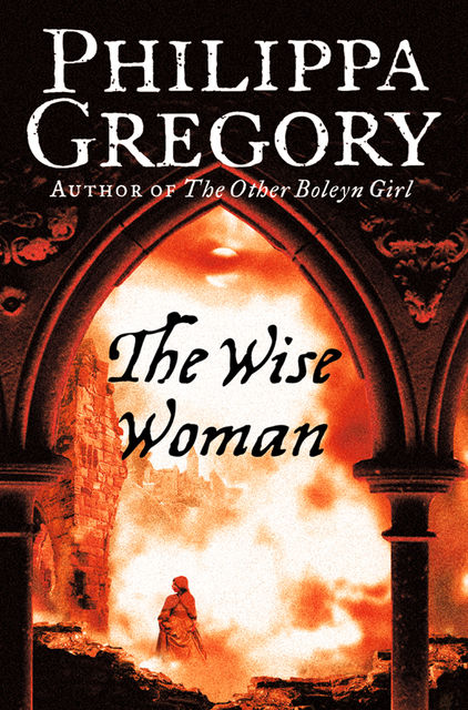 The Wise Woman, Philippa Gregory
