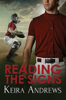 Reading the Signs, Keira Andrews