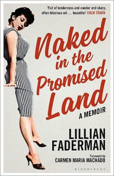 Naked in the Promised Land, Lillian Faderman