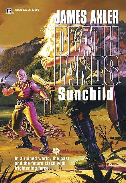 Sunchild, James Axler